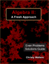 Algebra II Even Answers & Solutions Manual